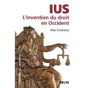 Schiavone. Ius, l'invention du droit en Occident.